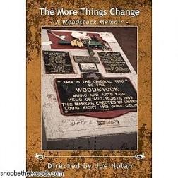 DVD: The More Things Change; A Woodstock Memoir