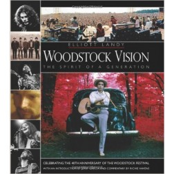 Woodstock Vision: The Spirit of a Generation by Elliot Landy, signed copy