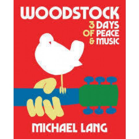 Woodstock Coffee Table Book by Michael Lang