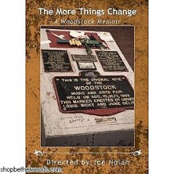 DVD: The More Things Change; A Woodstock Memoir
