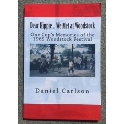 Autographed: Dear Hippie We met at Woodstock