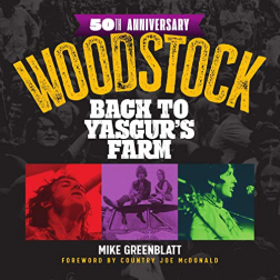 Woodstock Back to Yasgur's Farm Book