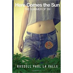 Book: Here Comes The Sun - The Summer of 69, Russell LaValle
