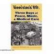 Autographed: Woodstock '69: Three Days of Peace, Music and Medical Care: Book