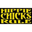 Hippie Chicks Rule: Sticker